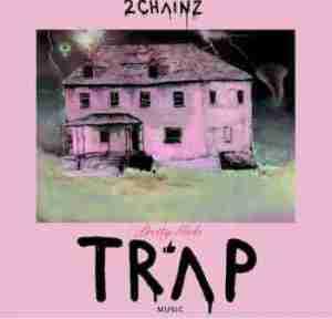 2 Chainz - 4 AM (CDQ) Ft. Travis Scott